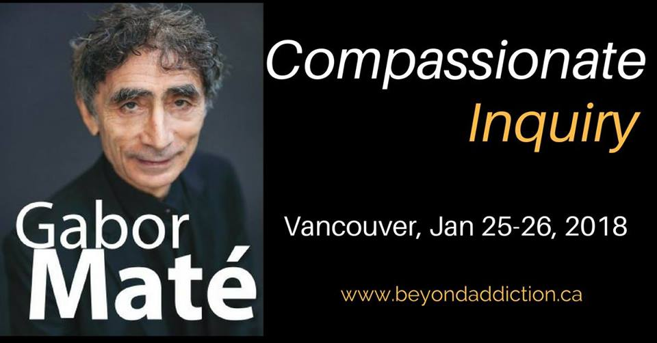 Compassionate Inquiry: A Workshop with Gabor Mate in Vancouver