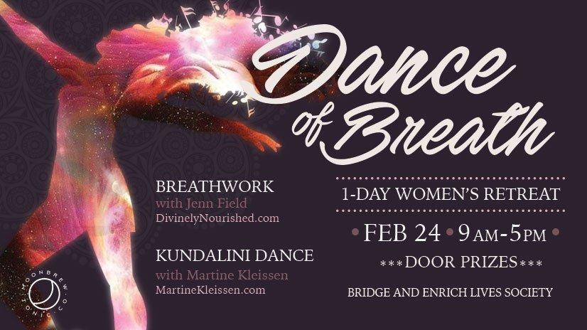 Dance of Breath: 1 Day Women's Retreat