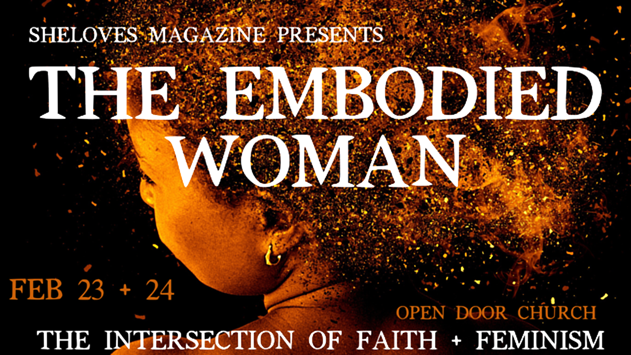 The Embodied Woman: Exploring the Intersection of Faith and Feminism