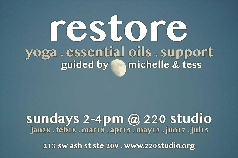 Restore: Yoga, Essential Oils + Support