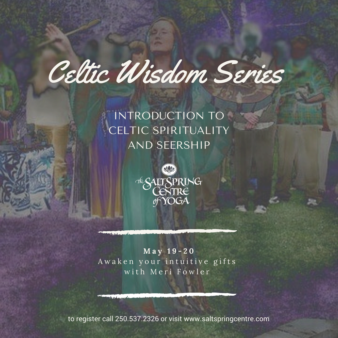 Celtic Wisdom Series: Introduction to Celtic Spirituality and Seership