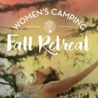 Women's Fall Camping Retreat in Big Sur California