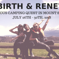 Rebirth and Renewal Conscious Camping Quest in Mount Shasta