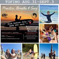 Rad Yoga Surf Retreat in Tofino BC