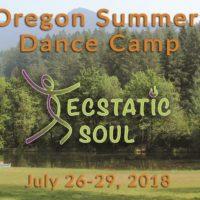 Ecstatic Soul: Oregon Conscious Dance Camp