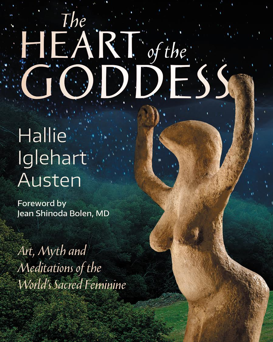 The Heart of the Goddess: Book Talk with Author Hallie Iglehart Austen