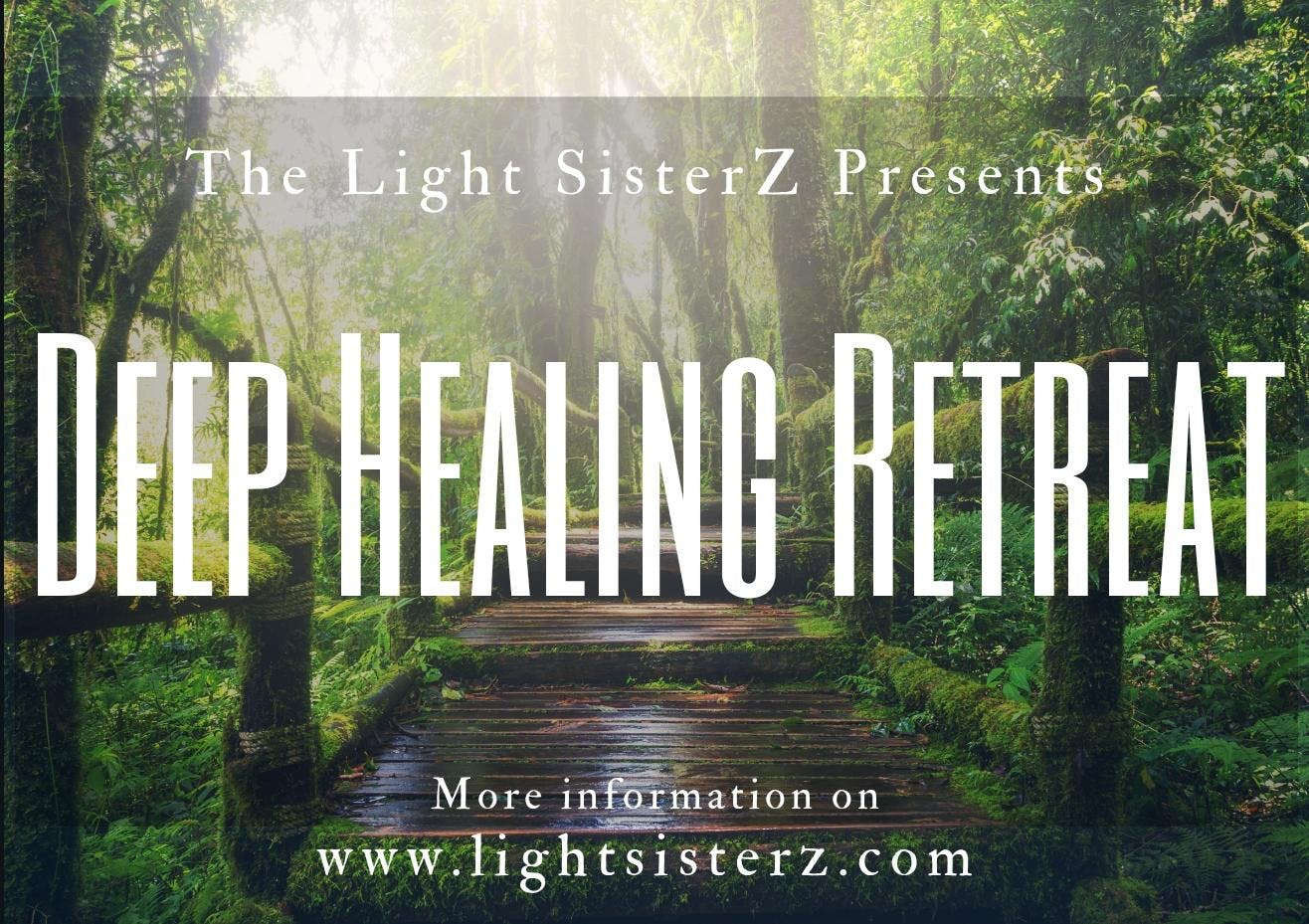 Deep Healing Retreat with Light SisterZ < Head + Heart: A Mindful Calendar