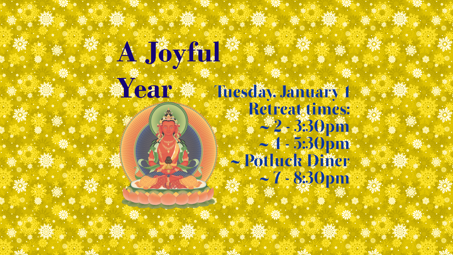 A Joyful Year: Amitayus Long Life, Merit and Wisdom Retreat