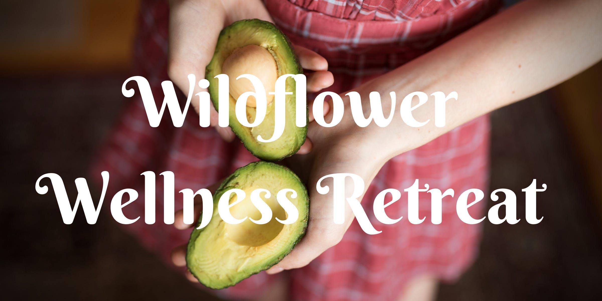Wildflower Wellness Retreat