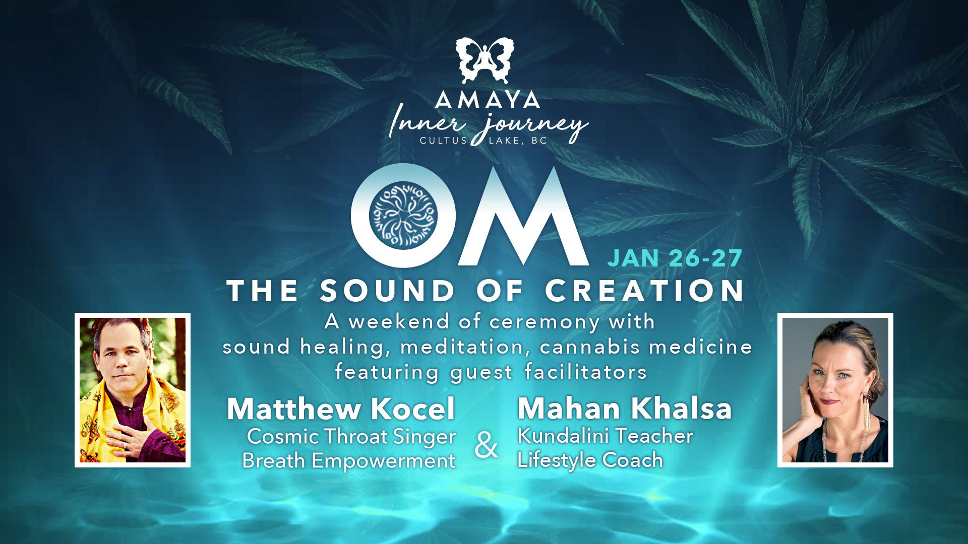 OM: The Sound of Creation: Retreat at Amaya