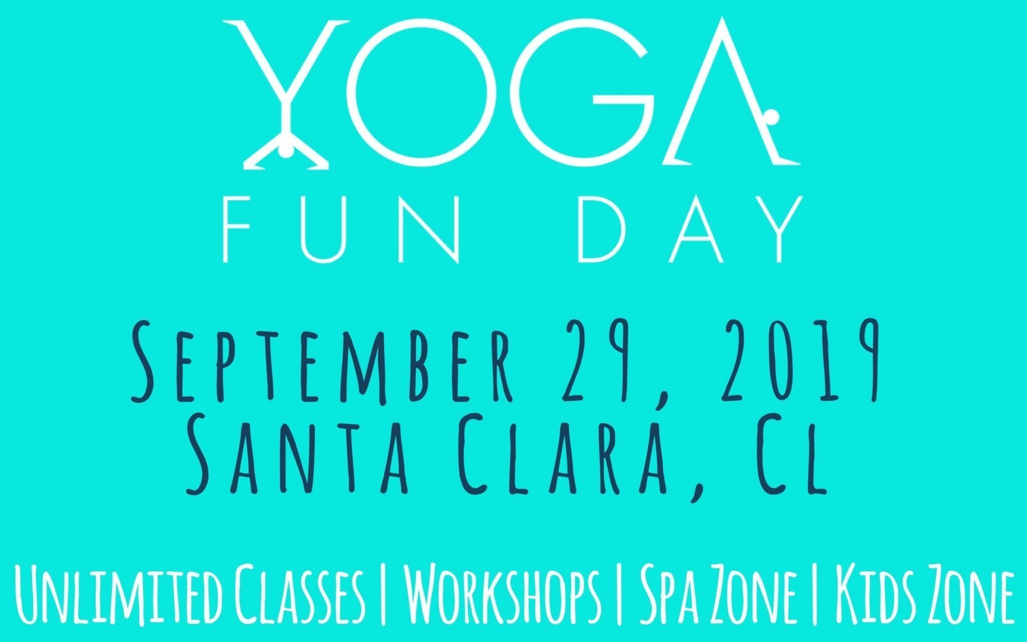 Yoga Festival: Yoga Fun Day Santa Clara