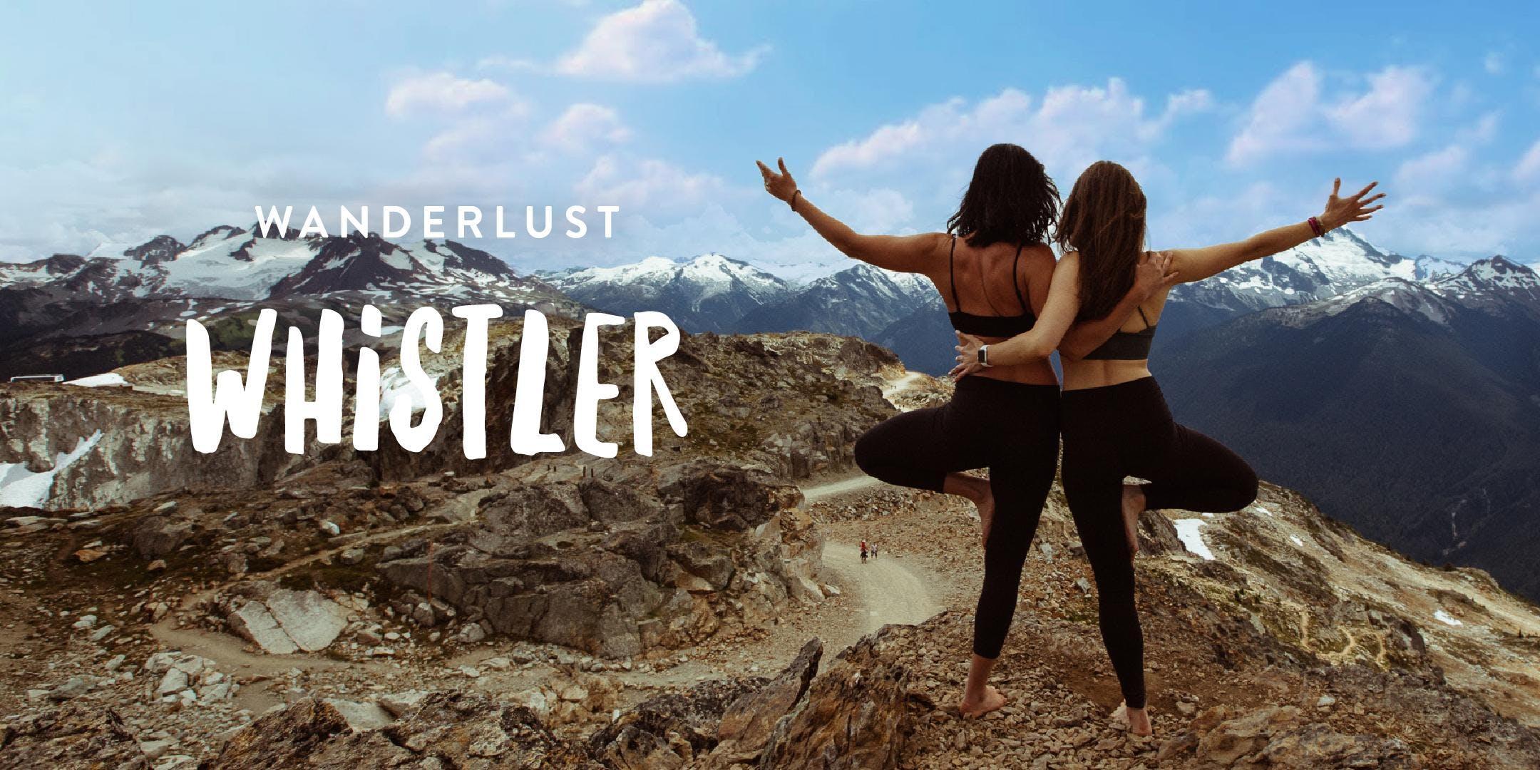 Wanderlust Whistler 2019
