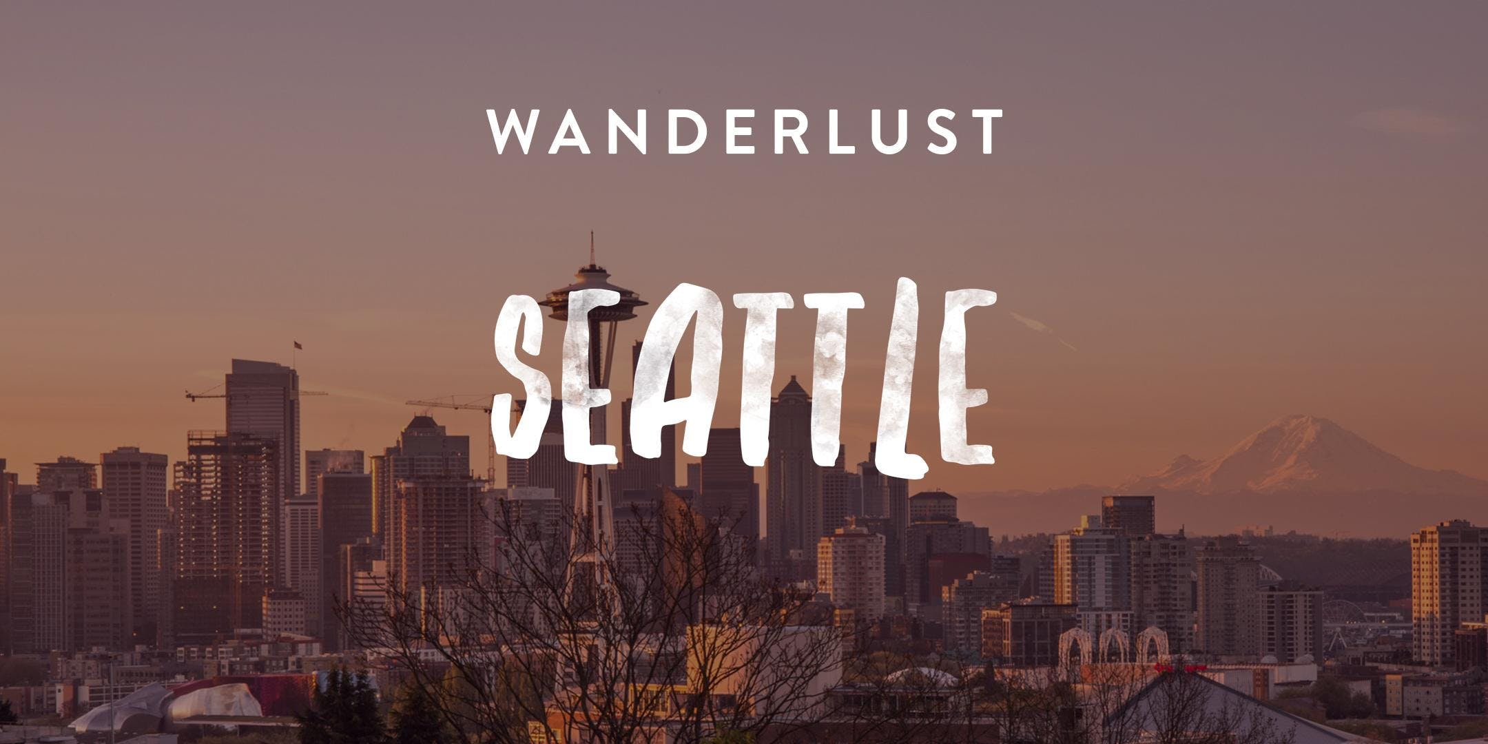Wanderlust Seattle 2019