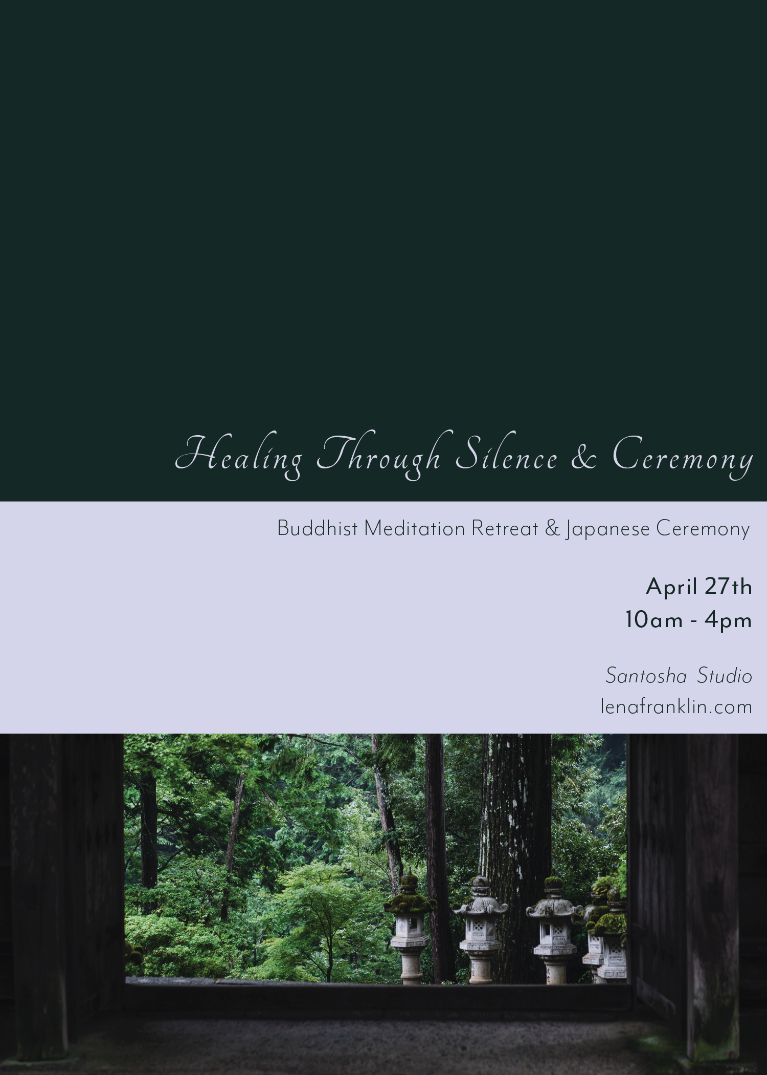 Healing through Silence + Ceremony with Lena Franklin