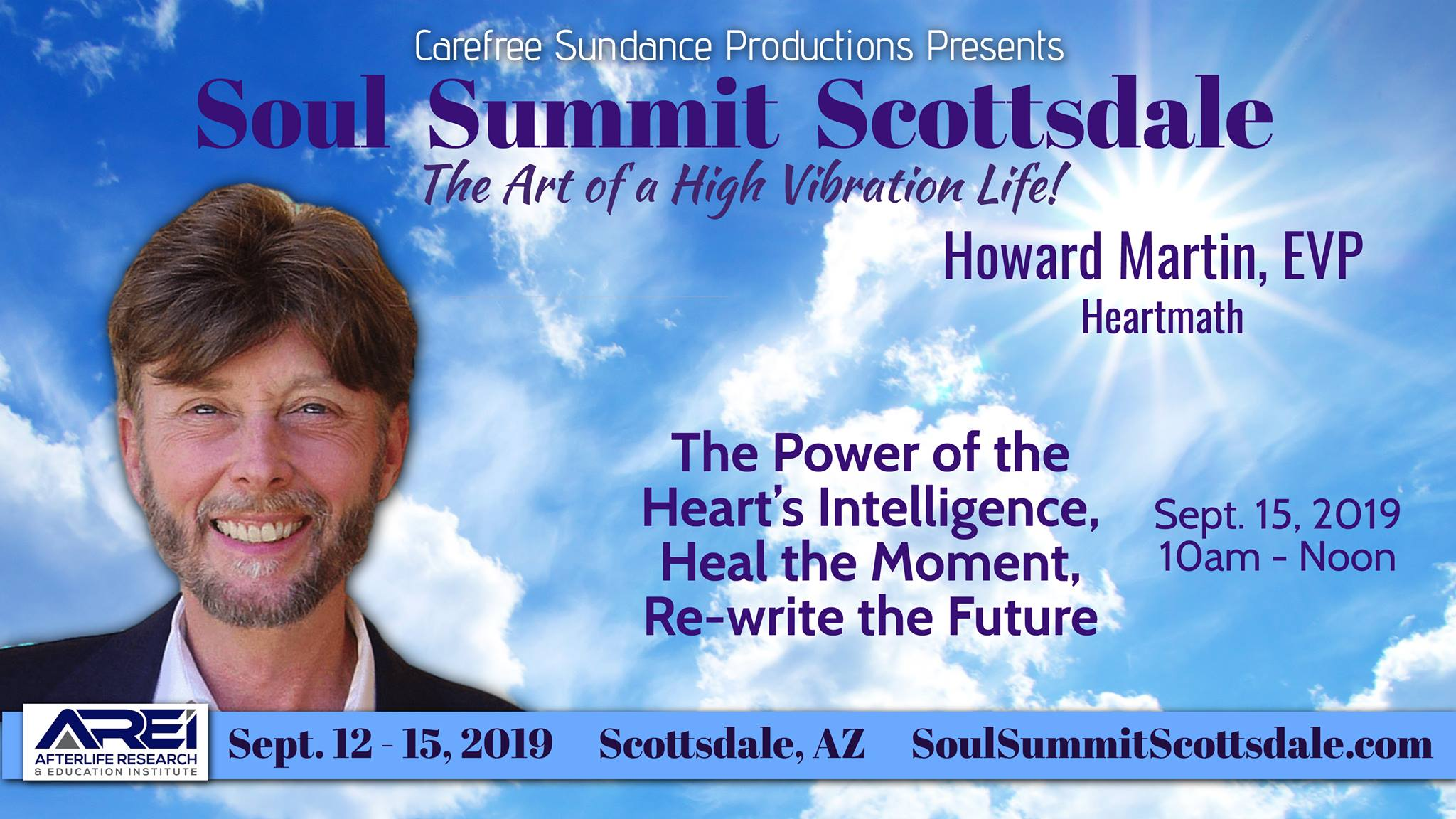 Howard Martin Presents: The Power of the Heart's Intelligence, Heal the Moment, Re-write the Future