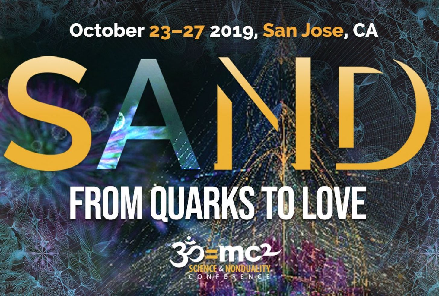 Science and Nonduality Conference // Oct. 23-27, 2019 in San Jose, California