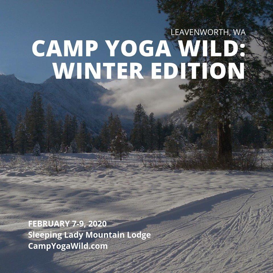 Camp Yoga Wild: Winter Yoga Retreat in Washington!