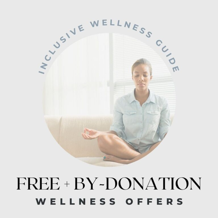 FREE & By Donation Wellness Events + Offerings
