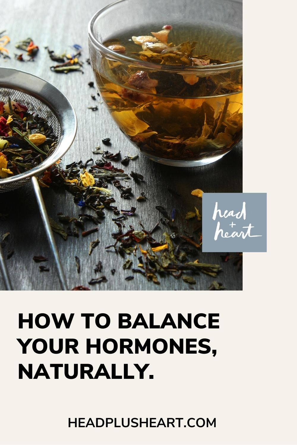 How to balance your hormones using natural herbal remedies.